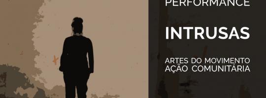INTRUSAS performance MIGRANTES